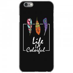 Life is colorful iPhone 6/6s Case | Artistshot
