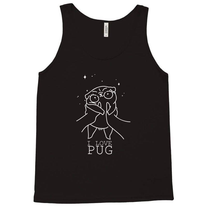 I Love Pug Tank Top | Artistshot