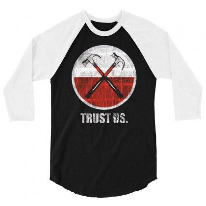 Roger Waters Trust Us Pink Floyd Progressive 3/4 Sleeve Shirt Designed By Mdk Art