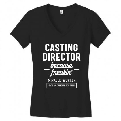 Casting Director Profession Occupation Job Gift Women's V-neck T-shirt Designed By Cidolopez