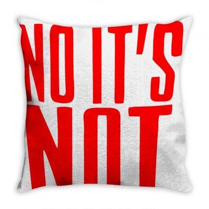 Danny Duncan - No It's No That Throw Pillow Designed By Dejavu77