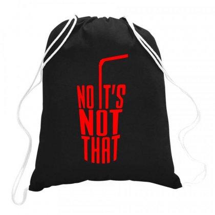 Danny Duncan - No It's No That Drawstring Bags Designed By Dejavu77