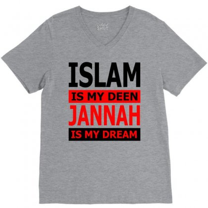 Islam Is My Deen Jannah Is My Dream V-neck Tee Designed By Moon99