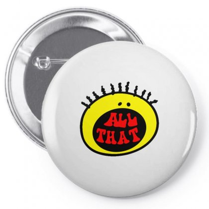 All That Pin-back Button Designed By Shirt1na