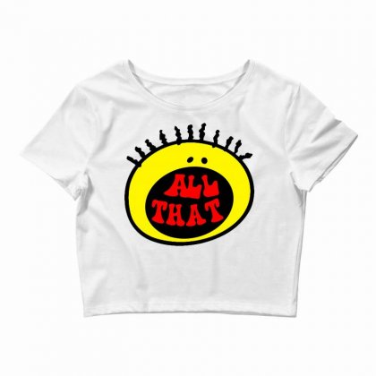 All That Crop Top Designed By Shirt1na