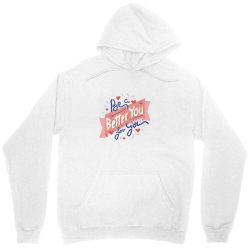 Be a better you for you Unisex Hoodie | Artistshot