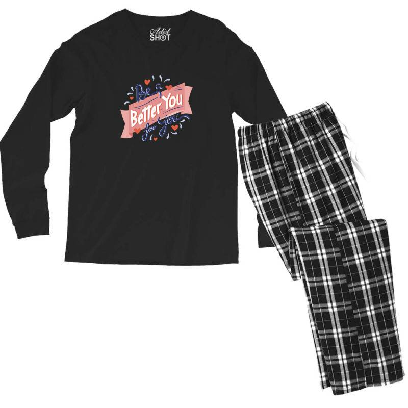 Be A Better You For You Men's Long Sleeve Pajama Set | Artistshot