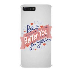 Be a better you for you iPhone 7 Plus Case | Artistshot