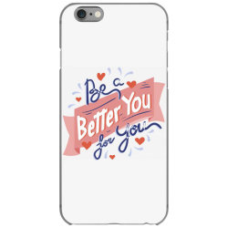 Be a better you for you iPhone 6/6s Case | Artistshot