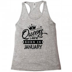 Queens Are Born In January Racerback Tank | Artistshot