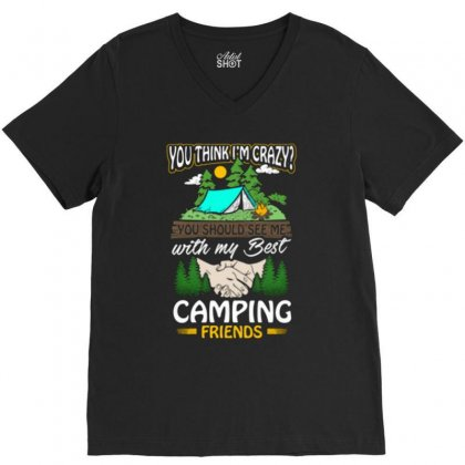 Crazy Best Camping Friends V-neck Tee Designed By Romeo And Juliet
