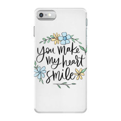 You make my heart smile iPhone 7 Case | Artistshot
