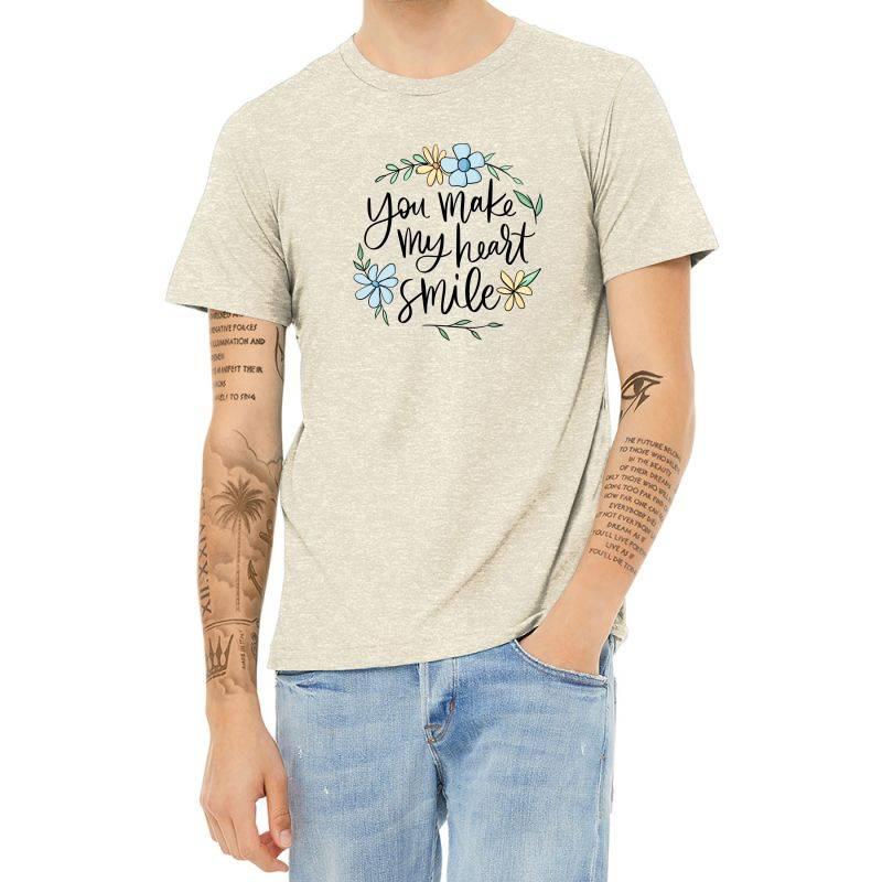 You Make My Heart Smile Heather T-shirt | Artistshot