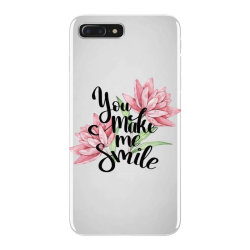 You make me smile iPhone 7 Plus Case | Artistshot