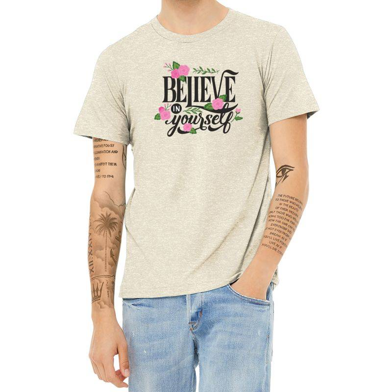 Believe In Youself Heather T-shirt | Artistshot