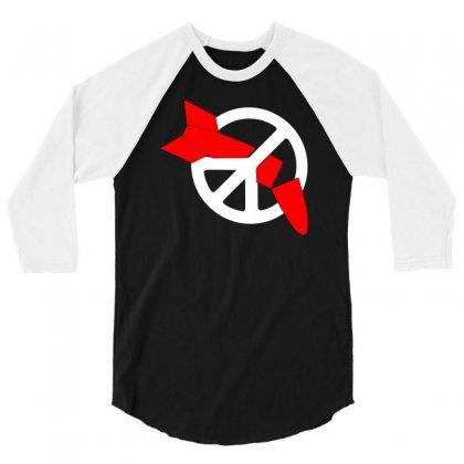 Nuclear Disarmament Ani Bombs War Peace 3/4 Sleeve Shirt Designed By Warief77