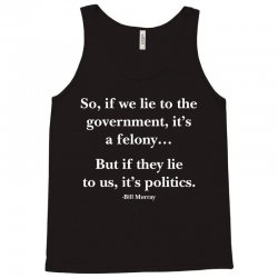 felony politics Tank Top | Artistshot