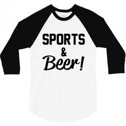 sports and beer 3/4 Sleeve Shirt   Artistshot