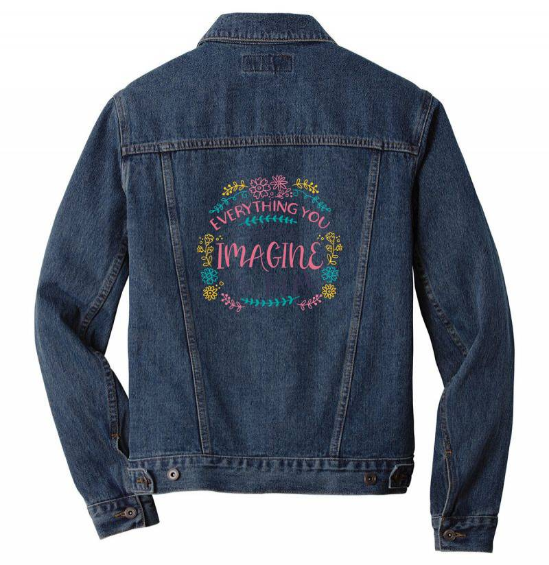 Everything You Can Imagine Is Real Men Denim Jacket | Artistshot