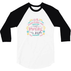 Everything you can imagine is real 3/4 Sleeve Shirt   Artistshot