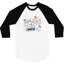 Beauty is inside 3/4 Sleeve Shirt | Artistshot