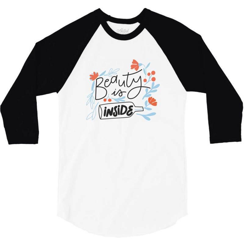 Beauty Is Inside 3/4 Sleeve Shirt | Artistshot