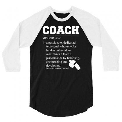 Coach Definition Tshirt Funny Coach 01 3/4 Sleeve Shirt Designed By Fanshirt