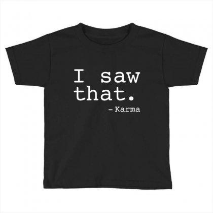 Saw Karma Toddler T-shirt Designed By C4hya