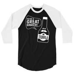 tequila dancer 3/4 Sleeve Shirt | Artistshot