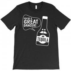 tequila dancer T-Shirt | Artistshot
