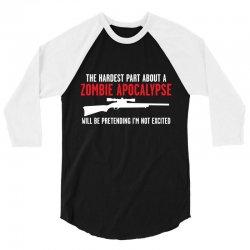the hardest part about a zombie 3/4 Sleeve Shirt | Artistshot