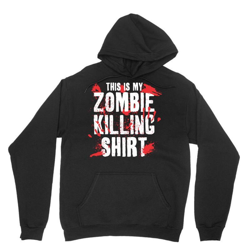 This Is My Zombie Killing Unisex Hoodie | Artistshot