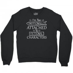 too attached Crewneck Sweatshirt | Artistshot