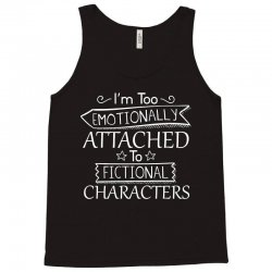 too attached Tank Top | Artistshot