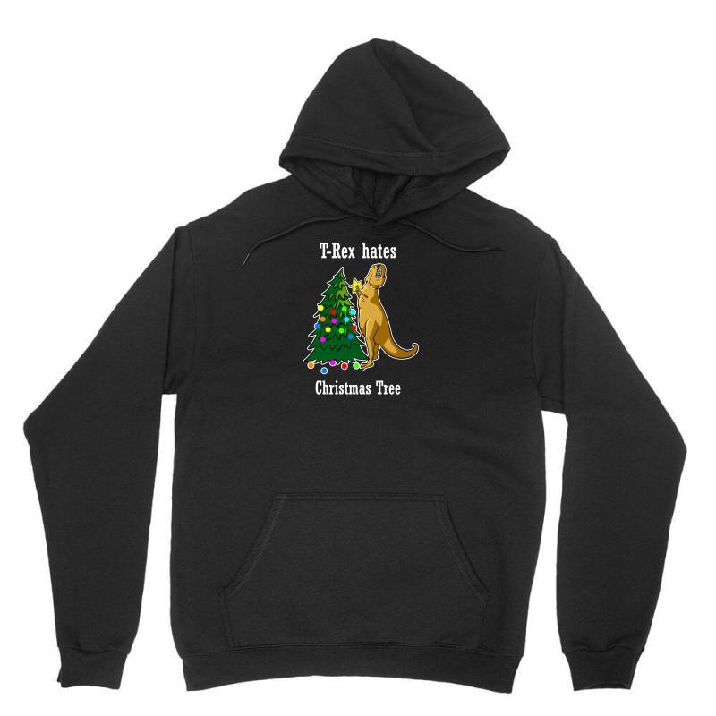 T Rex Hates Christmas Tree 2 Unisex Hoodie | Artistshot