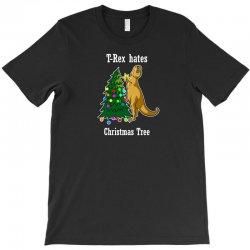 t rex hates christmas tree 2 T-Shirt | Artistshot