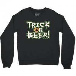 trick beer Crewneck Sweatshirt   Artistshot