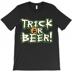 trick beer T-Shirt   Artistshot