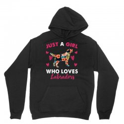 just a girl who loves labradors for dark Unisex Hoodie | Artistshot