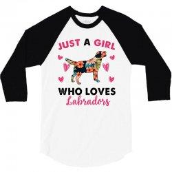 just a girl who loves labradors for light 3/4 Sleeve Shirt | Artistshot
