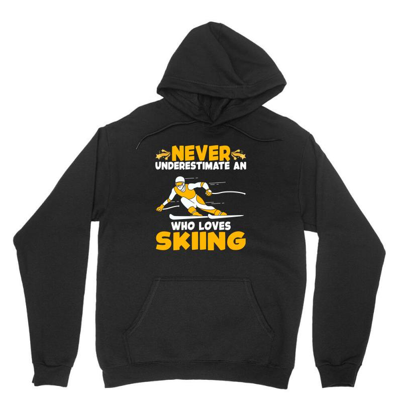 Never Underestimate An Who Loves Skiing For Dark Unisex Hoodie | Artistshot