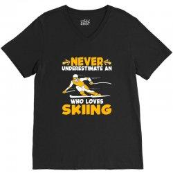never underestimate an who loves skiing for dark V-Neck Tee | Artistshot