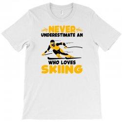 never underestimate an who loves skiing for light T-Shirt | Artistshot