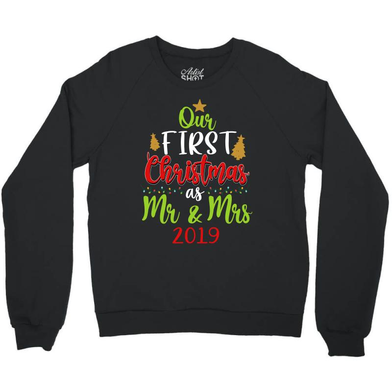 Our First Christmas As Mr And Mrs 2019 For Dark Crewneck Sweatshirt | Artistshot