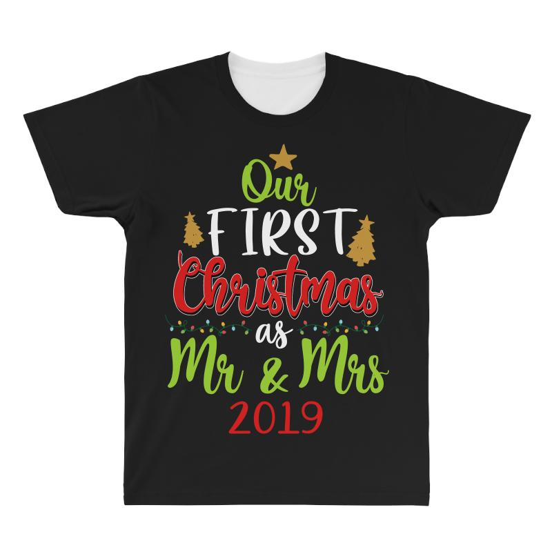Our First Christmas As Mr And Mrs 2019 For Dark All Over Men's T-shirt | Artistshot
