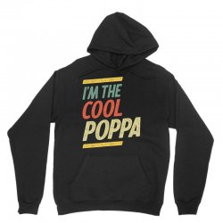 I'm The Cool Poppa Fathers Day Gifts Unisex Hoodie | Artistshot
