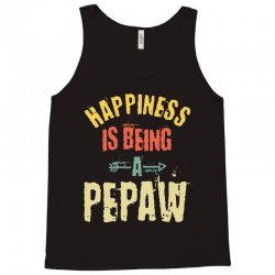 Happiness is Being a Pepaw Fathers Day Tank Top | Artistshot