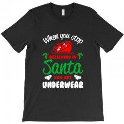 believe in santa T-Shirt | Artistshot