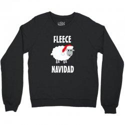 fleece navidad Crewneck Sweatshirt | Artistshot