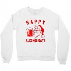 happy alcoholidays Crewneck Sweatshirt | Artistshot